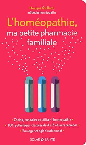 L'homéopathie, ma petite pharmacie familiale