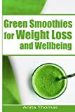 Green Smoothies for Weight Loss and Wellbeing