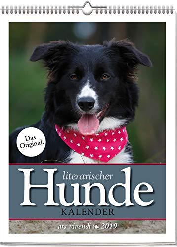 Wochenwandkalender: Literarischer Hunde-Kalender 2019. Vierfarbig, Format 24 x 32 cm (Hund Kalender)