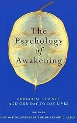 The Psychology Of Awakening