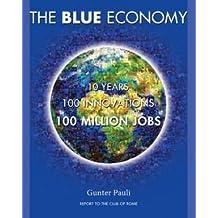 Blue Economy-10 Years, 100 Innovations, 100 Million Jobs