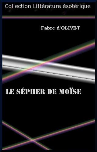 Le Sépher de Moïse par Fabre D'Olivet