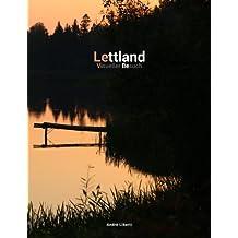 Unbekanntes Lettland: Visueller Besuch