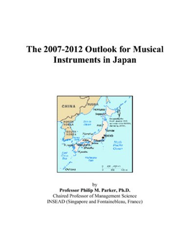 The 2007-2012 Outlook for Musical Instruments in Japan
