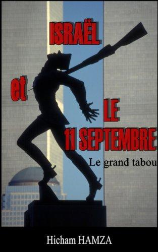 Israël et le 11-Septembre : le grand tabou