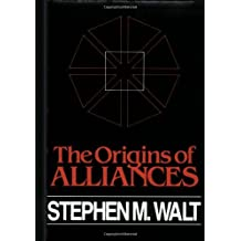 The Origins of Alliance (Cornell Studies in Security Affairs) by Stephen M. Walt (1990-09-11)
