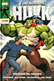 L'incredibile Hulk di Peter David 3: Fantasma del passato