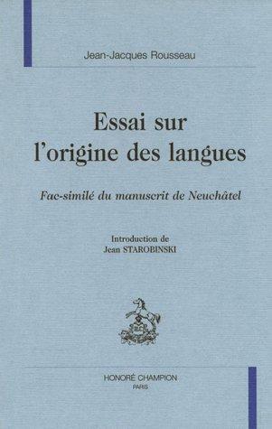 Essai sur l'origine des langues : Fac-similé du manuscrit de Neuchâtel