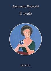 Il tavolo (Le avventure di Carlo Monterossi)
