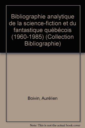 Bibliographie Analytique de  la Science Iction et du Fantastique