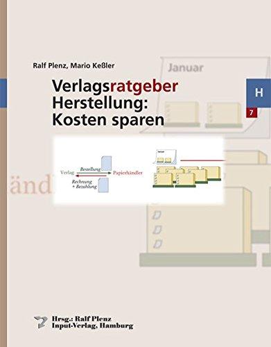 Verlagsratgeber Herstellung: Kosten sparen