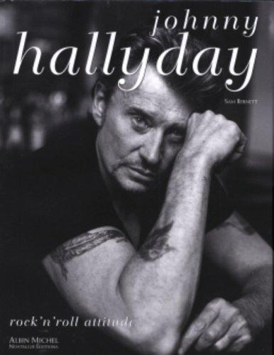 Johnny Hallyday : Rock'n Roll attitude