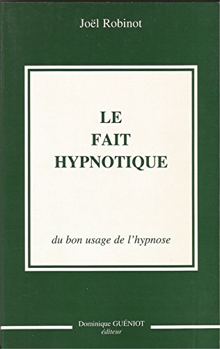 Livre Pdf Téléchargement Le Fait Hypnotique Du Bon Usage De L