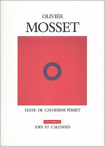 Olivier Mosset : La peinture, même par Catherine Perret