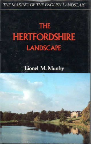 The Hertfordshire (Making of the English Landscape) by Lionel M. Munby (1977-07-01)