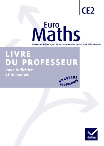 Euro Maths CE2 éd. 2010 - Livre du professeur