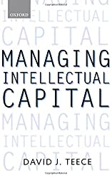 Managing Intellectual Capital: Organizational, Strategic, and Policy Dimensions (Clarendon Lectures in Management Studies)