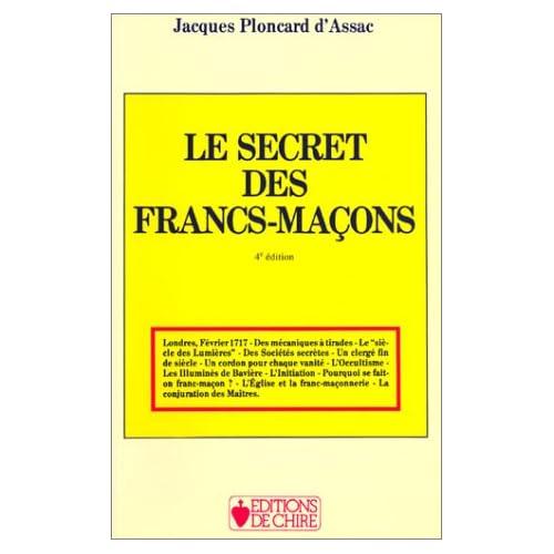 Le secret des Francs-maçons