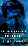 Front cover for the book The Man Who Knew Infinity: A Life of the Genius Ramanujan by Robert Kanigel