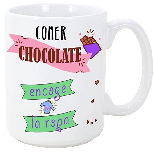 Taza graciosa - Comer chocolate encoge la ropa - 350 ml - Tazas con fr