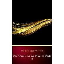 Don Quijote de la Mancha 2 (Spanish Edition)