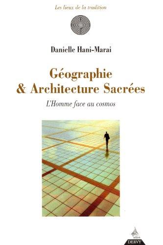 Géographie & Architecture sacrées : L'Homme face au cosmos