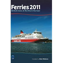Ferries: British Isles & Northern Europe (Ships Shipping General Interes)