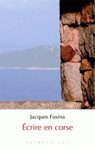 Ecrire en corse par Jacques Fusina