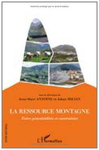 Ressource Montagne Entre Potentialites et Contraintes (Inter-National) par Jean-Marc Antoine