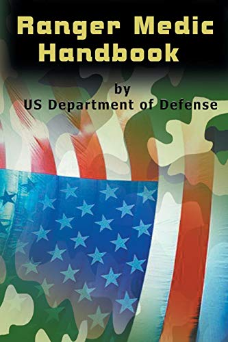 Ranger Medic Handbook por U.S. Department of Defense