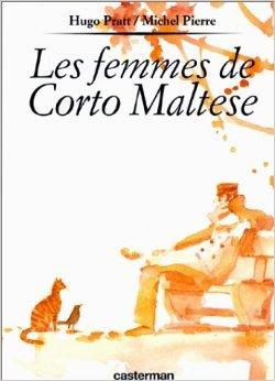 Les Femmes de Corto Maltese de Michel Pierre ,Hugo Pratt ( 1994 )