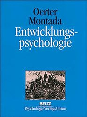 Entwicklungspsychologie. Ein Lehrbuch