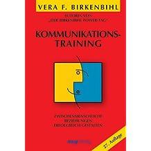 Kommunikationstraining. Zwischenmenschliche Beziehungen erfolgreich gestalten (MVG Verlag bei Redline)