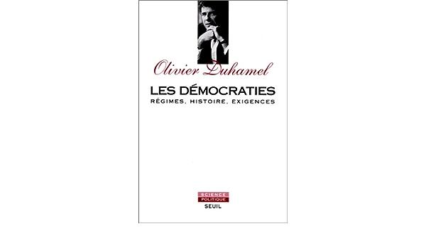 Couverture de Democraties. regimes, histoire, exigences (les)