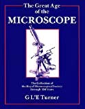 The Great Age of the Microscope: The Collection of the Royal Microscopical Society th...
