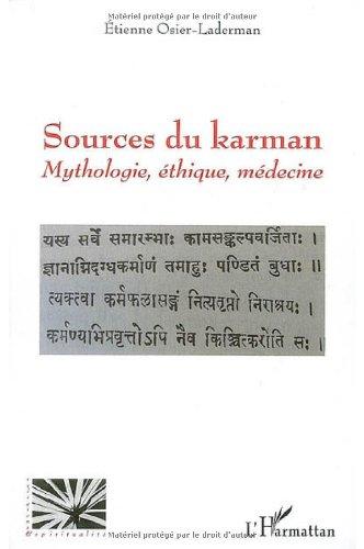 Sources du karman : Mythologie, éthique, médecine