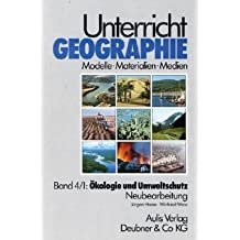 Unterricht Geographie, 20 Bde. in 21 Tl.-Bdn., Bd.4/1, Ökologie und Umweltschutz