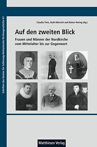 Auf den zweiten Blick (Schriften des Vereins für Schleswig-Holsteinische Kirchengeschichte)