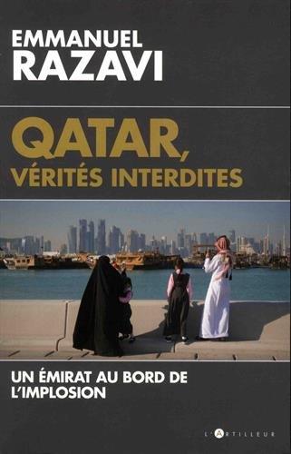 Qatar, vérités interdites : Un émirat au bord de l'implosion