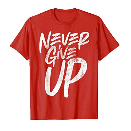 Fannyfuny T-Shirt - Never GIVE UP - Herren t-Shirt Casual Brief Blumendruck Kurzarm Tee Tops Männer Rundhals Shortsleeve Blusen Oberteil O-Neck Locker Oberteile Muskel Slim Fit Fitness t Shirt S-XXL (Top Deep Scoop Neck)