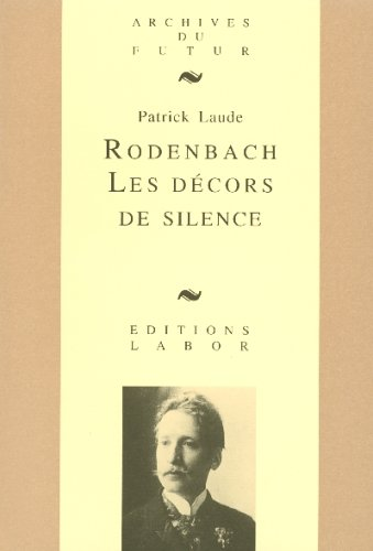 rodenbach-les-decors-de-silence