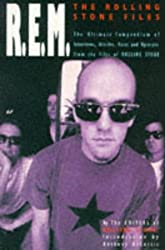 R.E.M.: The Rolling Stone Files - The Ultimate Compendium of Interviews Articles, Facts and Opinions from the Files of Rolling Stone by Rolling Stone Magazine (1997-04-04)