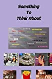 Book cover image for Something To Think About