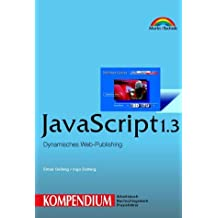 JavaScript 1.3 - Kompendium . Dynamisches Web-Publishing