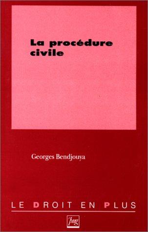 Procédure civile par Georges Bendjouya