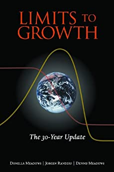 Limits to Growth: The 30-Year Update by [Meadows, Donella H.]