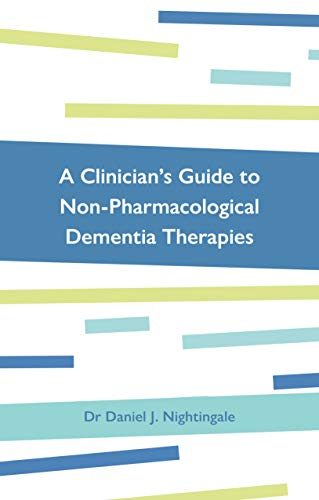 A Clinician's Guide to Non-Pharmacological Dementia Therapies (English Edition)