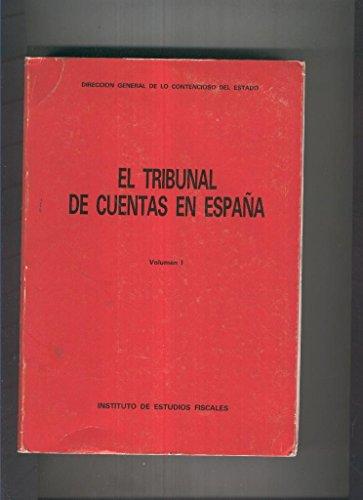 El Tribunal de cuentas en España Volumen I