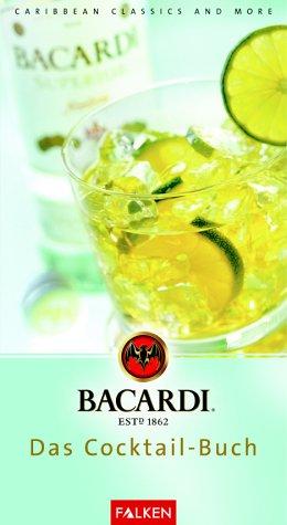 bacardi-das-cocktail-buch-carribean-classics-and-more
