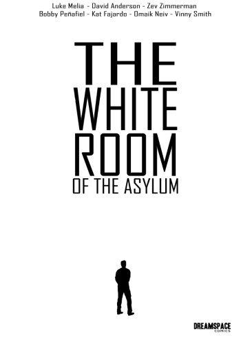 The White Room of the Asylum - Black and White Edition